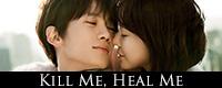 Kill_Me_Heal_Me