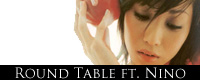Round-Table-ft-Nino