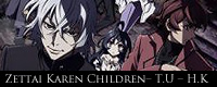 Zettai-Karen-Children